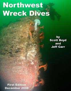 For More Information, see our book on Northwest Wreck Dives